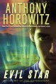 Evil Star - Anthony Horowitz