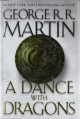 A Dance with Dragons (A Song of Ice and Fire, Book 5) - George R.R. Martin