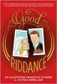 Good Riddance: An Illustrated Memoir of Divorce - Cynthia Copeland