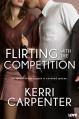 Flirting With The Competition (Entangled Lovestruck) - Kerri Carpenter