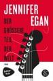 Der grössere Teil der Welt: Roman - Jennifer Egan