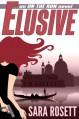 Elusive (On The Run, #1) - Sara Rosett