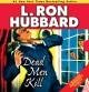 Dead Men Kill - L. Ron Hubbard, Jim Meskimen, R.F. Daley, John Mariano