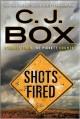 Shots Fired: Stories from Joe Pickett Country - C.J. Box