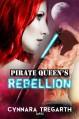 Pirate Queen's Rebellion - Cynnara Tregarth