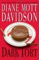 Dark Tort: A Novel of Suspense (Goldy Culinary Mysteries) - Diane Mott Davidson