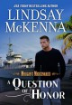 A Question of Honor (Morgan's Mercenaries #1) - Lindsay McKenna