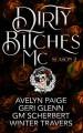Dirty Bitches MC: Season 2 - G.M. Scherbert, Winter Travers, Geri Glenn, Avelyn Paige