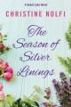 The Season of Silver Linings - Christine Nolfi