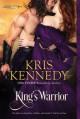 King's Warrior - Kris Kennedy