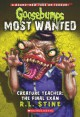 Goosebumps Most Wanted #6: Creature Teacher: The Final Exam - R.L. Stine