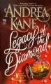 Legacy of the Diamond - Andrea Kane