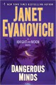 Dangerous Minds: A Knight and Moon Novel - Janet Evanovich