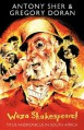 Woza Shakespeare!: Titus Andronicus In South Africa - Gregory Doran, Antony Sher