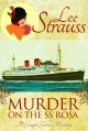 Murder on the SS Rosa: a cozy historical mystery - a novella (A Ginger Gold Mystery Book 1) - Lee Strauss