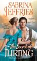 The Secret of Flirting - Sabrina Jeffries