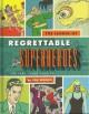 The League of Regrettable Superheroes (Loot Crate Edition) - Jon Morris