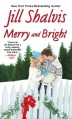 Merry and Bright - Jill Shalvis