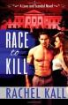 Race to Kill - Rachel Kall