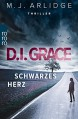 D.I. Grace: Schwarzes Herz (Ein Fall für Helen Grace, Band 2) - M.J. Arlidge, Karen Witthuhn