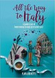 All the Way to Italy - Flavia Brunetti