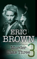 Murder Take Three: A British Country House mystery (A Langham and Dupre Mystery) - Eric Brown