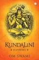 KUNDALINI : AN UNTOLD STORY by Om Swami (2016-11-09) - Om Swami