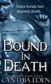 Bound In Death - Cynthia Eden