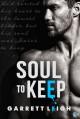 Soul to Keep - Garrett Leigh