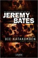 Die Katakomben - Jeremy Bates