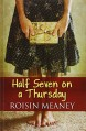 Half Seven On A Thursday - Roisin Meaney