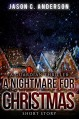 A Nightmare for Christmas (A Guardian Thriller) - Jason C. Anderson
