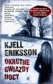Okrutne gwiazdy nocy - Kjell Eriksson