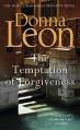 The Temptation of Forgiveness - Donna Leon