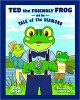 Ted the Friendly Frog and the Tale of the Diamond - Scott McCall