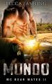 MUNDO (BBW Bear Shifter MC Romance) (MC Bear Mates Book 2) - Becca Fanning