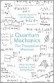 Quantum Mechanics: The Theoretical Minimum - Leonard Susskind & Art Friedman