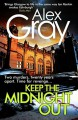 Keep The Midnight Out - Alex Gray