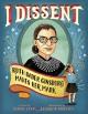 I Dissent: Ruth Bader Ginsburg Makes Her Mark - Debbie Levy, Elizabeth Baddeley
