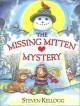 The Missing Mitten Mystery - Steven Kellogg
