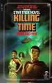 Killing Time (Star Trek, No 24) - Della Van Hise