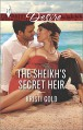 The Sheikh's Secret Heir (Harlequin Desire) - Kristi Gold