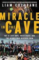 Miracle in the Cave - Liam Cochrane