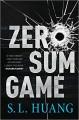 Zero Sum Game - SL Huang