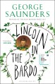 Lincoln in the Bardo - George Saunders