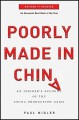 Poorly Made in China: An Insider's Account of the China Production Game - Paul Midler