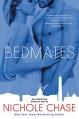 Bedmates: An American Royalty Novel - Nichole Chase