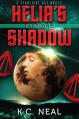Helia's Shadow Part One (Starlight Age Series Book 1) - K.C. Neal
