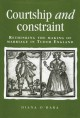 Courtship and Constraint: Rethinking the Making of Marriage in Tudor England by Diana O'Hara (2002-10-04) - Diana O'Hara