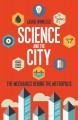 Science and the City: The Mechanics Behind the Metropolis - Laurie Winkless